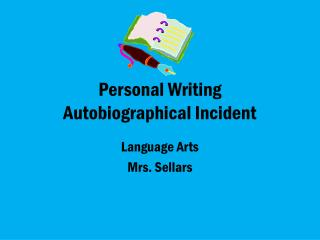 Personal Writing Autobiographical Incident