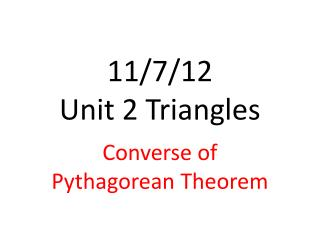 11/7/12  Unit 2 Triangles
