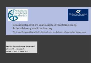 Gesundheitspolitik im Spannungsfeld von Rationierung, Rationalisierung und Priorisierung