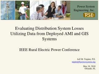 Evaluating Distribution System Losses Utilizing Data from Deployed AMI and GIS Systems