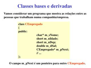 Classes bases e derivadas