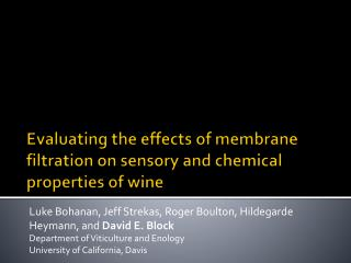 Evaluating the effects of membrane filtration on sensory and chemical properties of wine