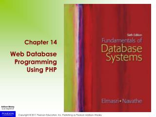 Chapter 14 Web Database Programming Using PHP