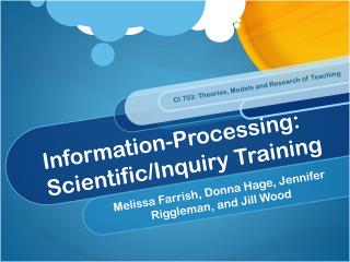 Information-Processing: Scientific/Inquiry Training