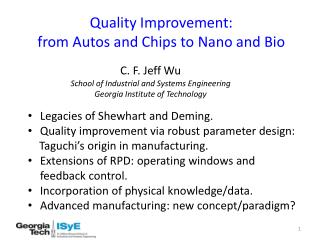 Quality Improvement:  from Autos and Chips to Nano and Bio