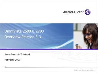 OmniVista 2500 & 2700 Overview Release 3.3