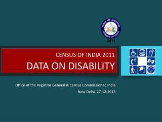 CENSUS OF INDIA 2011 DATA ON DISABILITY