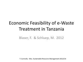 Economic Feasibility of e-Waste Treatment in Tanzania