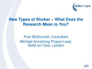 New Types of Worker – What Does the Research Mean to You?