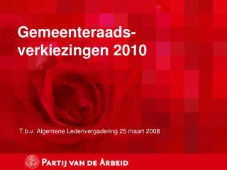 Gemeenteraads- verkiezingen 2010