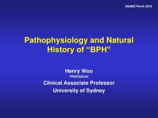 """Pathophysiology and Natural History of """"BPH"""""""