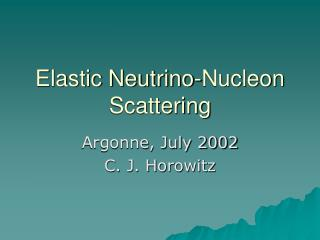 Elastic Neutrino-Nucleon Scattering