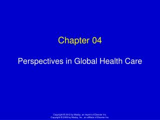 Chapter 04 Perspectives in Global Health Care