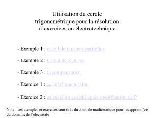 Utilisation du cercle trigonom�trique pour la r�solution d�exercices en �lectrotechnique