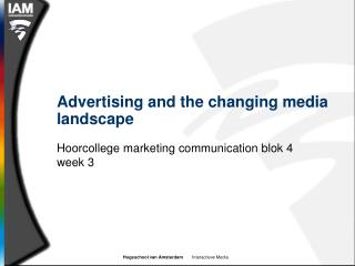 Advertising and the changing media landscape