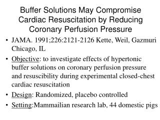 Buffer Solutions May Compromise Cardiac Resuscitation by Reducing Coronary Perfusion Pressure