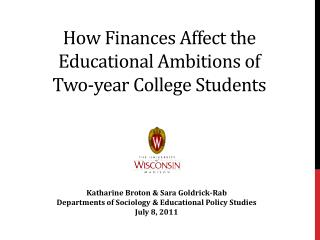 How Finances Affect the Educational Ambitions of  Two-year College Students
