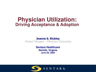 Physician Utilization: Driving Acceptance & Adoption