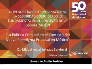 Dr. Miguel Ángel Arteaga Sandoval