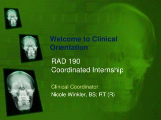 Welcome to Clinical Orientation