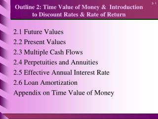 Outline 2: Time Value of Money &  Introduction to Discount Rates & Rate of Return