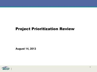 Project  Prioritization Review