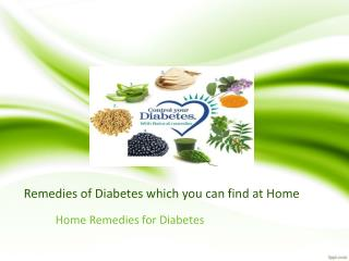 Remedies of diabetes which you can find at home