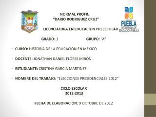 """NORMAL PROFR. """"DARIO RODRIGUEZ CRUZ"""" LICENCIATURA EN EDUCACION PREESCOLAR"""
