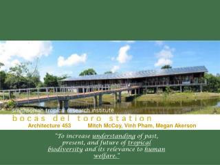 Architecture 453           Mitch McCoy, Vinh Pham, Megan Akerson