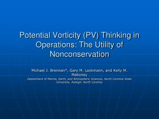 Potential Vorticity (PV) Thinking in Operations: The Utility of Nonconservation