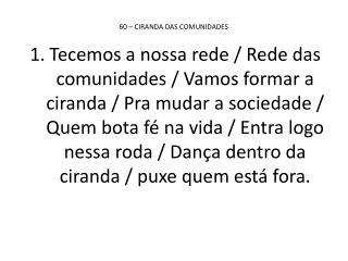 60 – CIRANDA DAS COMUNIDADES