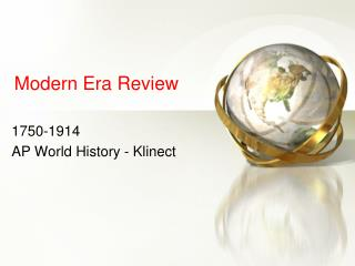 Modern Era Review