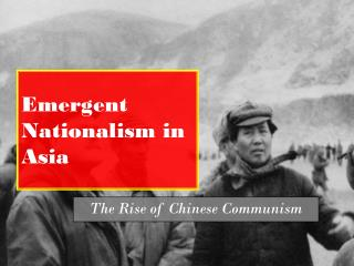 Emergent Nationalism in Asia