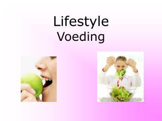 Lifestyle Voeding