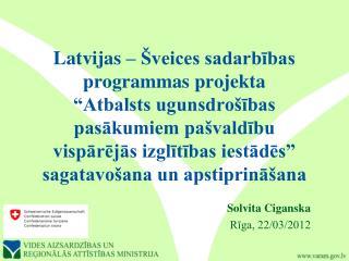 Solvita Ciganska Rīga, 22/03/2012