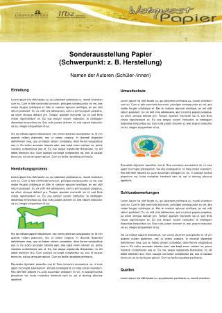 Sonderausstellung Papier  (Schwerpunkt: z. B. Herstellung) Namen der Autoren (Schüler-/innen)