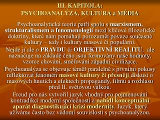 III. KAPITOLA:  PSYCHOANALÝZA, KULTURA a MÉDIA