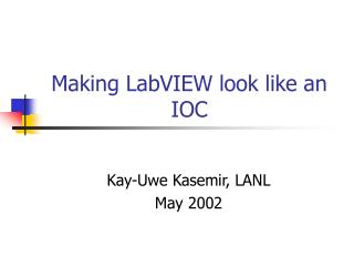 Making LabVIEW look like an IOC