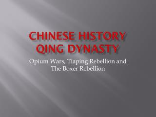 Chinese History Qing Dynasty