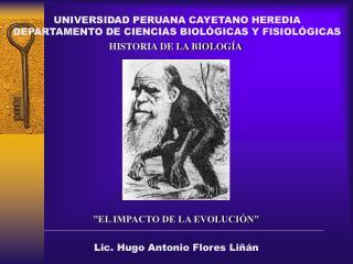 UNIVERSIDAD PERUANA CAYETANO HEREDIA DEPARTAMENTO DE CIENCIAS BIOLÓGICAS Y FISIOLÓGICAS