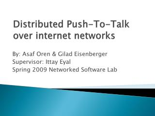 Distributed Push-To-Talk over internet networks
