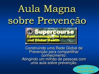 Aula Magna sobre Prevenção