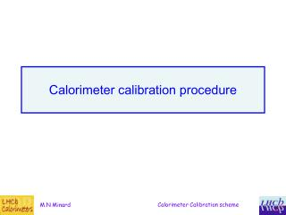 Calorimeter calibration procedure