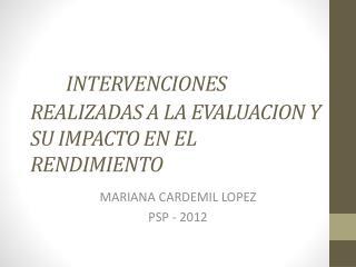 INTERVENCIONES REALIZADAS A LA EVALUACION Y SU IMPACTO EN EL RENDIMIENTO