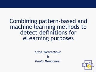 Combining pattern-based and machine learning methods to detect definitions for eLearning purposes