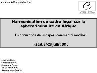 Harmonisation du cadre  légal sur  la  cybercriminalité  en  Afrique