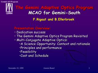 The Gemini Adaptive Optics Program MCAO for Gemini-South