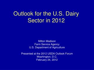 Outlook for the U.S. Dairy Sector in 2012