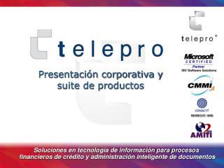 Presentación corporativa y suite de productos