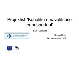 """Projektist """"Kohaliku omavalitsuse teenusportaal"""" (KOV-i veebileht)"""
